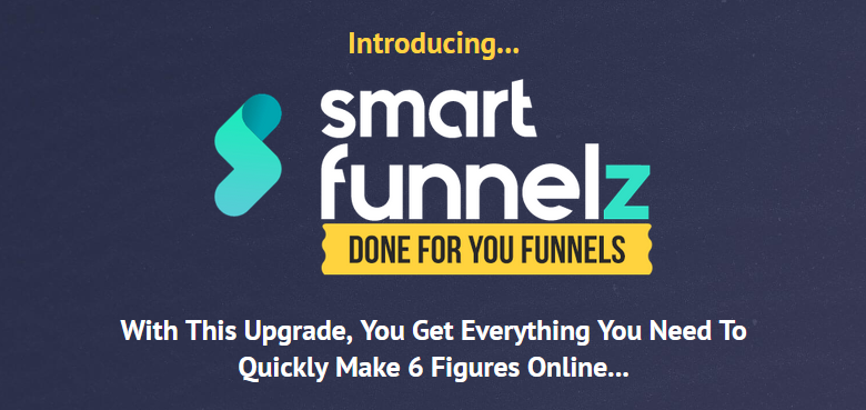 Smart Funnelz PRO Done For You Funnels Upgrade OTO