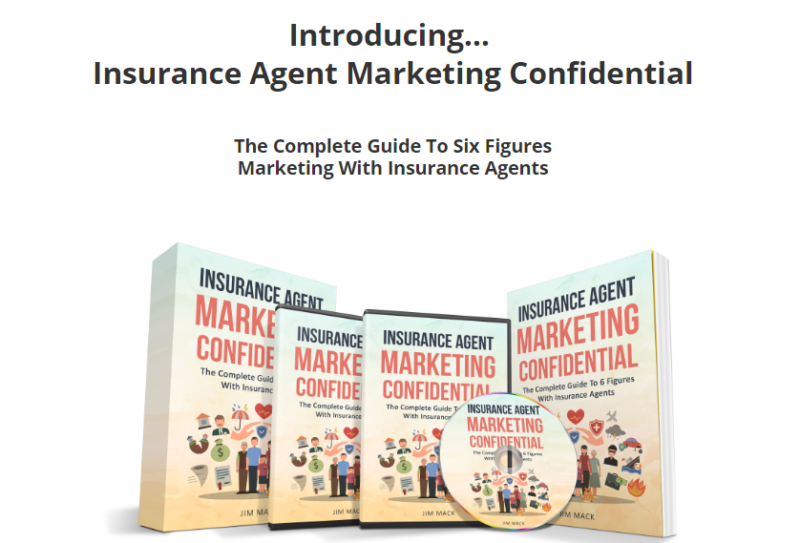 Insurance Agent Marketing Confidential WSO by Jim Mack