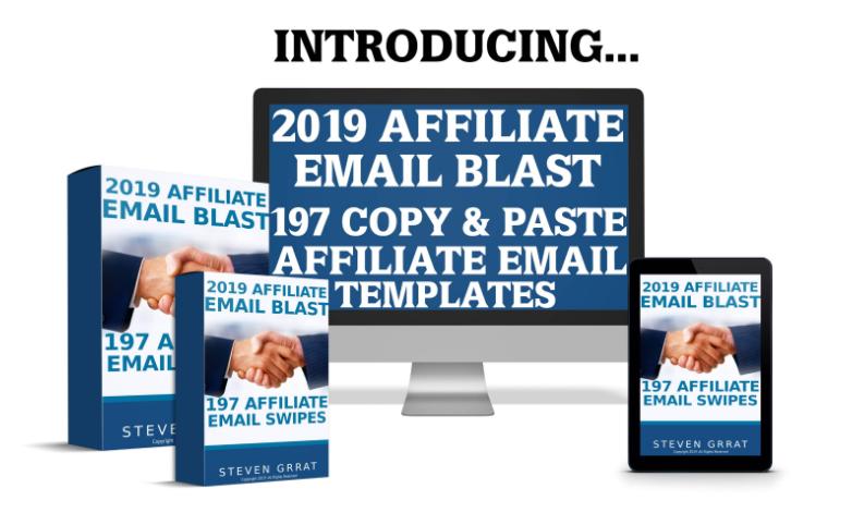 2019 Affiliate Email Blast Templates & OTO by Steven Grrat