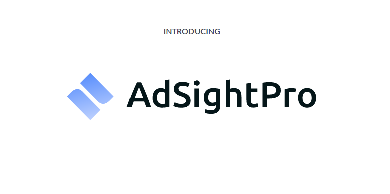 AdSight PRO Commercial + OTO Review by Sam Bakker