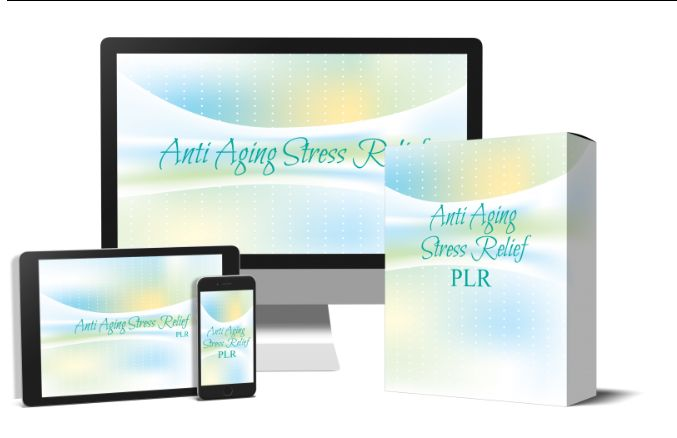 Anti Aging Stress Relief PLR OTO & Upsell by Tiffany Lambert