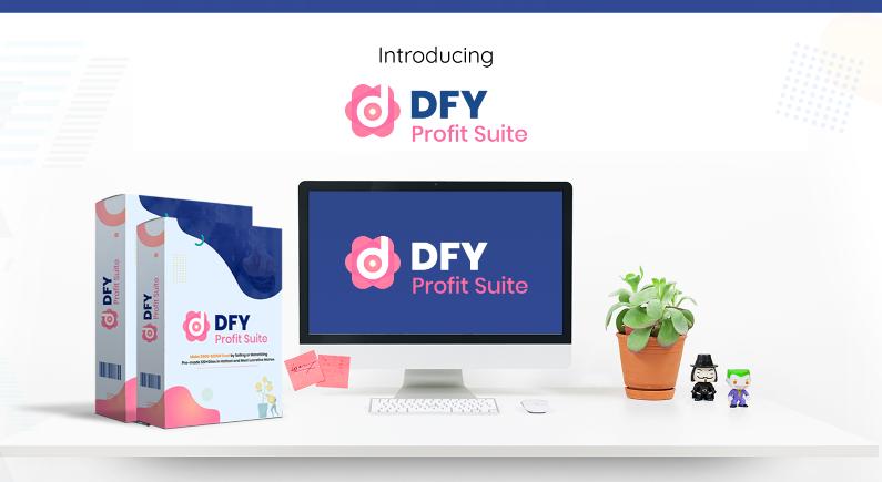 DFY Profit Suite OTO & Upsell by Daniel Adetunji