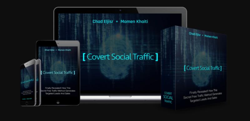 Covert Social Traffic & OTO by Chad Eljisr