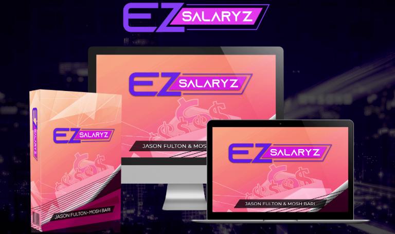 EZ SalaryZ Software & OTO by Mosh Bari