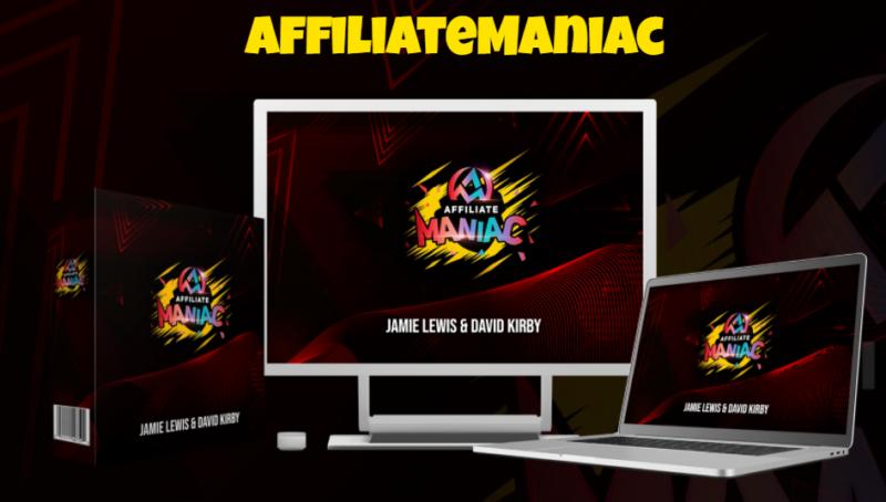 Affiliate Maniac App & OTO by Jamie Lewis