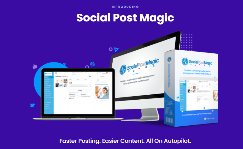 Social Post Magic PRO & OTO Reviews by Walt Bayliss - Create A Whole Year Of Content In Just An Hour And Generate A Month's Traffic In Just Minutes