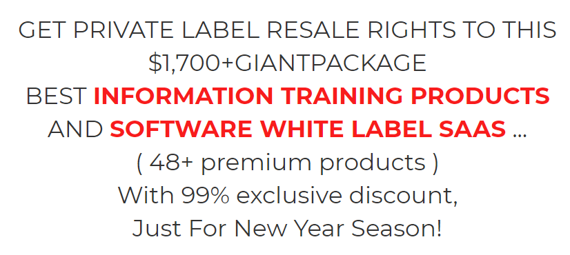 New Years Deals 2021 Review - Get Private Label Resale Rights to This $1,700+ Giant Package ( 48+ premium products ) With 99% exclusive discount, Just For New Year Season!