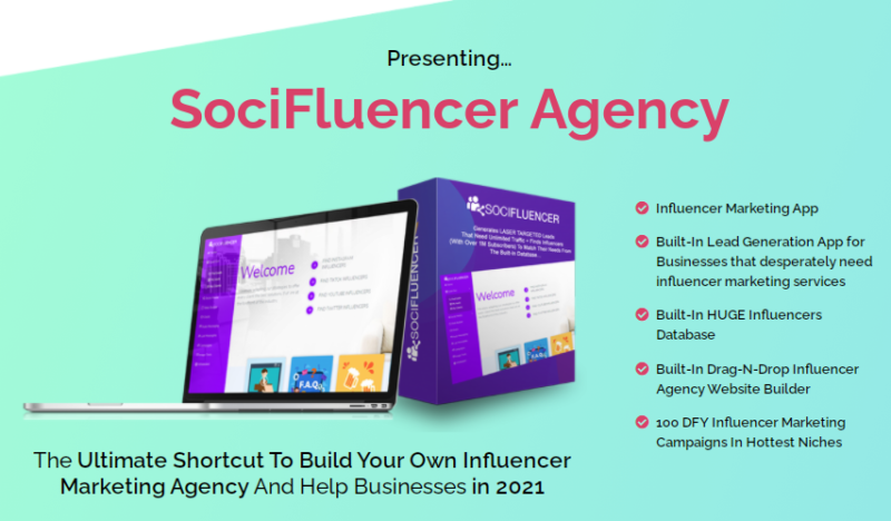 SociFluencer Agency OTO & Upsell - The Ultimate Shortcut To Build Your Own Influencer Marketing Agency And Help Businesses in 2021.