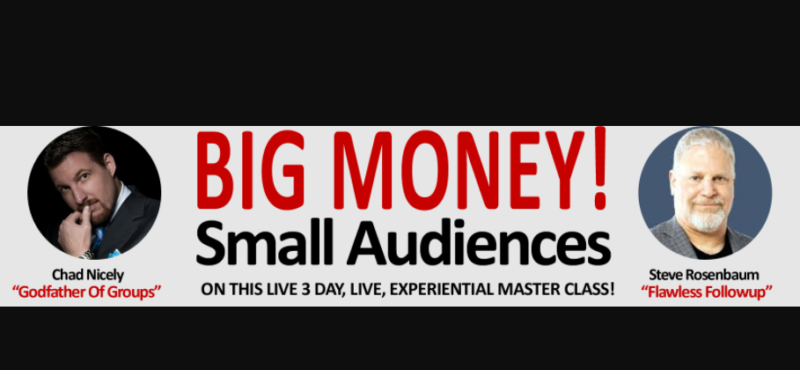 Big Money from Small Audiences Workshop Review by Chad Nicely