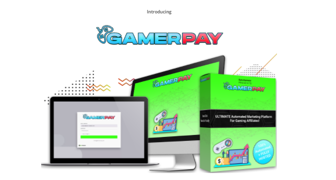 Gamerpay Software Review OTO by Dan Green - Creates Fully Automated 100% Done For You Video Gaming Affiliate Sites From Video Gaming To Earn Commissions